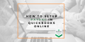 How to set up PayPal in QuickBooks Online.