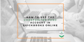 How to use the Undeposited Fund Account in QuickBooks Online