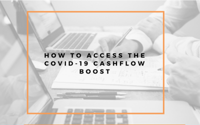 How Your Business Can Access The COVID-19 Cash Flow Boost